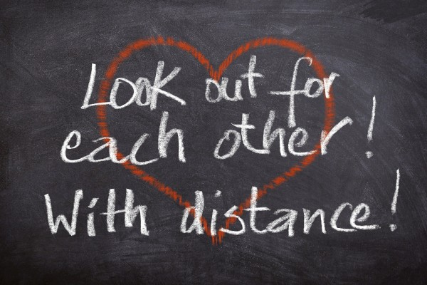 Look out for eachother with distance